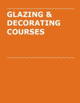Glazing & Decorating courses