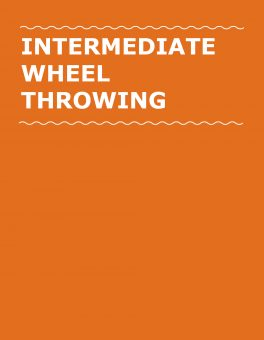 Intermediate Wheel Throwing