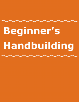 Beginner's Handbuilding